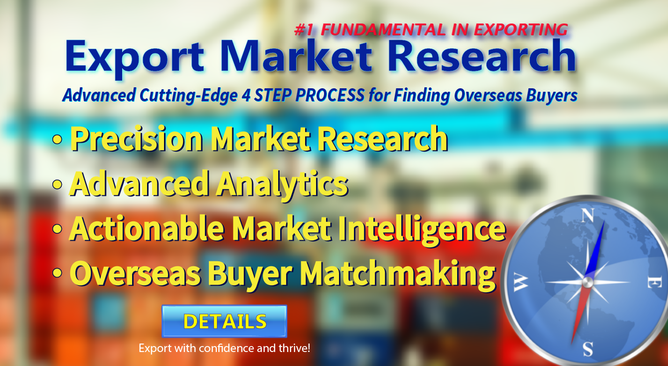 Export Market Research - Identify the ideal export market for your product. Get actionable market intelligence based on computational and statistical analysis.